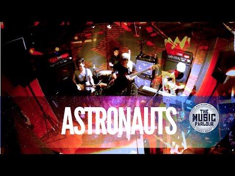 Astronauts FULL SET (Live @ The Music Parlour - Secret Show 2.0)