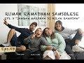 RUMAH RAMADHAN   Eps 8 Jangan Marahan di Bulan Ramadhan   Samsolese ID