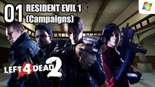 Left 4 Dead 2 【PC】 Resident Evil 1 Co-op Campaigns #01