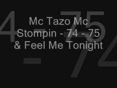 mc tazo ft mc stompin 74,75 feel me tonight part 1