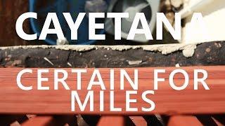 The Key Presents: Cayetana - Certain for Miles
