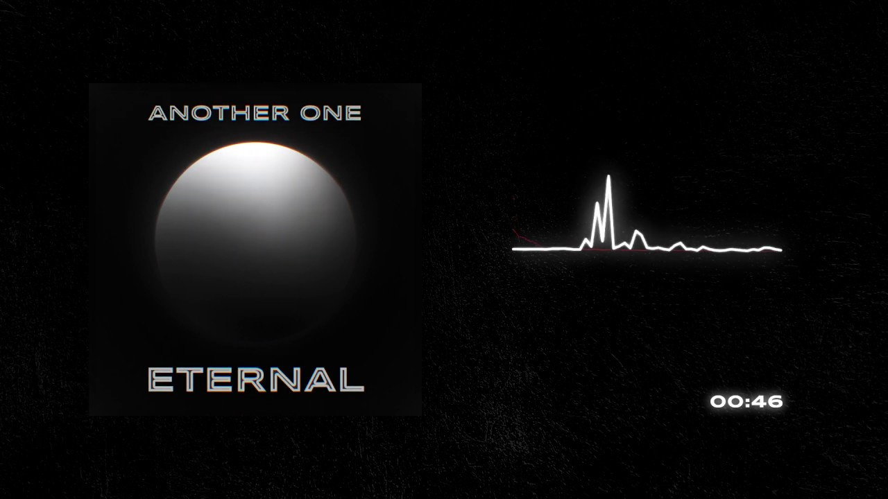Another One - Eternal (Official Audio)