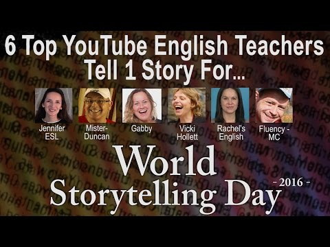 6 YOUTUBERS TELL A STORY for WORLD STORYTELLING DAY - 2016