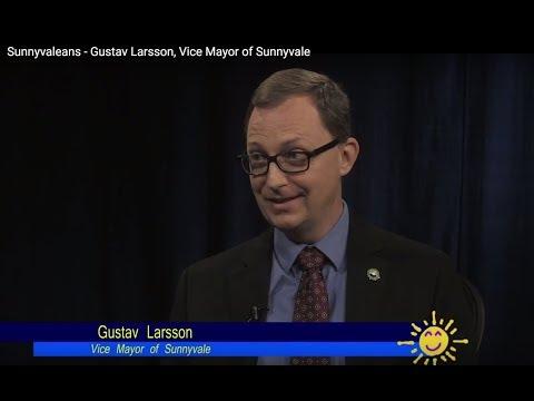 Sunnyvaleans - Gustav Larsson, Vice Mayor of Sunnyvale