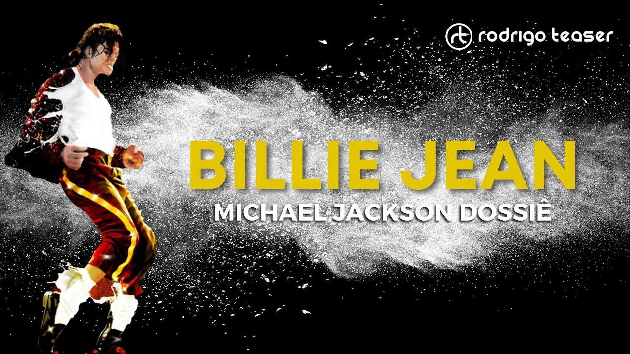 BILLIE JEAN - A REVOLUÇÃO MUSICAL | MICHAEL JACKSON DOSSIÊ