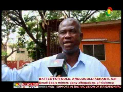 News360 - Small scale miners deny allegation of voilence with Anglogold Ashanti - 24/4/2016