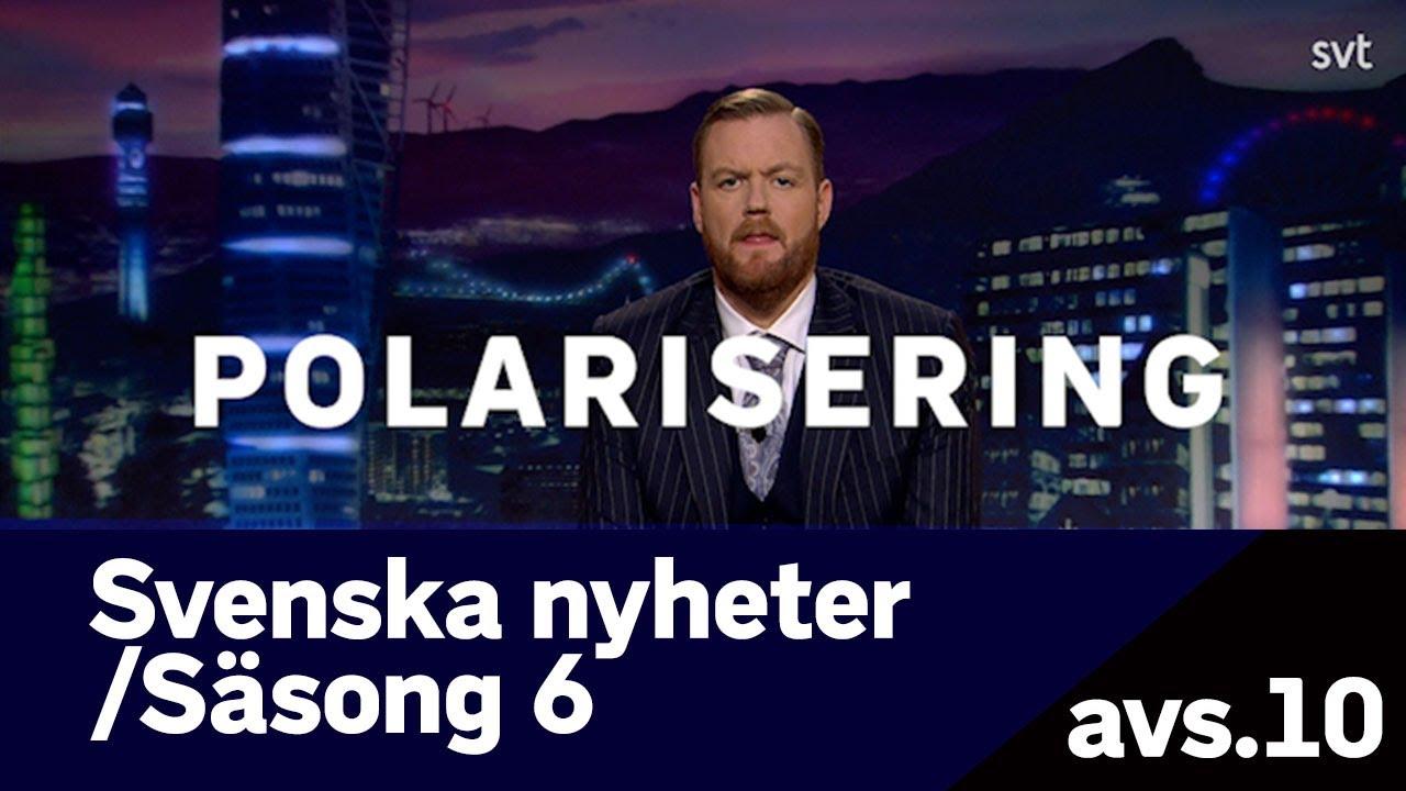 Svenska nyheter - Polarisering