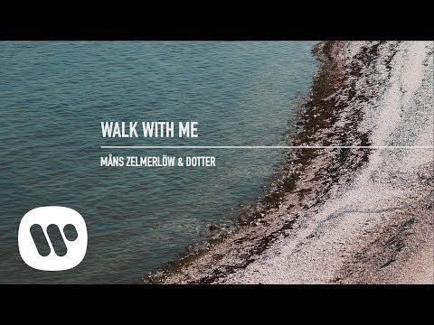 Måns Zelmerlöw - Walk With Me (feat. Dotter) (Official Audio)