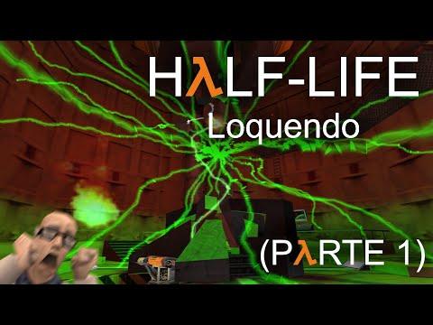 HλLF-LIFE (Loquendo) (Parte 1) - Los Científicos Me Perturban