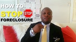 How To Stop Foreclosure 2018