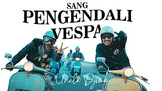 Uncle Djink  - Sang Pengendali Vespa (Official Music Video)