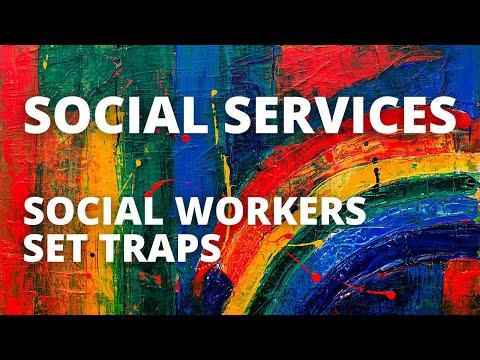 Social Workers Set Traps For Parents