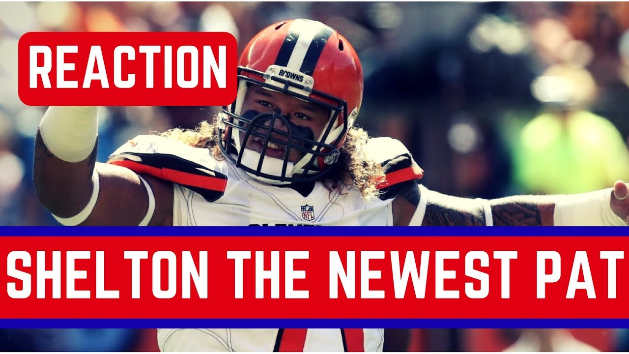 7a339d44 Cleveland Browns Trade Danny Shelton to The New England Patriots Reaction