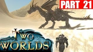 Two Worlds Part 21: Slaying Dragons | Two Worlds Epic Edition Gameplay Walkthrough + Playthrough