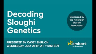 Decoding Sloughi Genetics presented by Embark and the American Sloughi Association