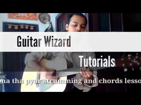 Hona Tha Pyar Chords And Strumming Pattern Original Bolatif Aslam