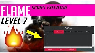 ✔️[LEVEL 7] FLAME!!! LUA C SCRIPT EXECUTOR!!!✔️ ROBLOX HACK/EXPLOIT! 2017 [PATCHED]