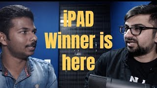 Winner of iPAD is here | Ft Cibin Thomas. Special Message For Mayank Kothari Sir