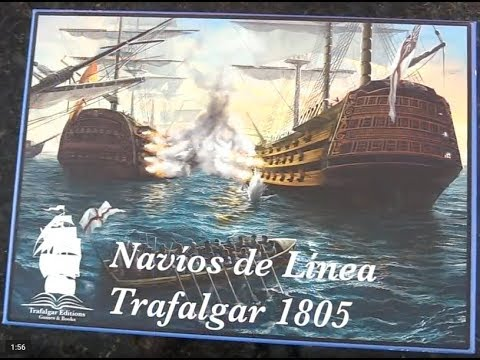 UN-BOXING Ships of the Line: Trafalgar 1805 with The Chief Bonding With Board Games