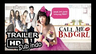 Call Me Bad Girl 2014   Official Trailer  SUB INDONESIA