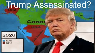 Trump Assassinated Part 3 - The Shifting of a Continent
