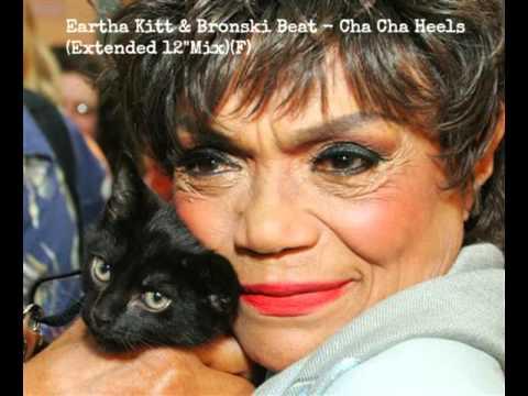 "Eartha Kitt & Bronski Beat - Cha Cha Heels (Extended 12"" Mix) (F)"