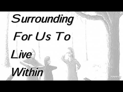 A Surrounding for Us to Live Within - AudioZine