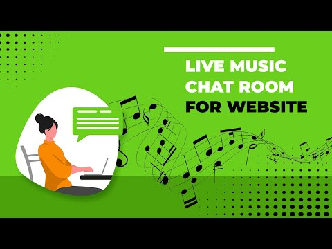 Live Music Chat Room for website - attach images, youtube videos - live video chat room