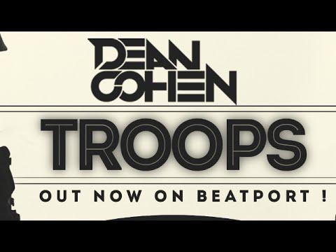 Dean Cohen - Troops (Original Mix)