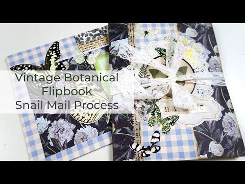 Vintage Botanical Flipbook for Bec    Snail Mail Process
