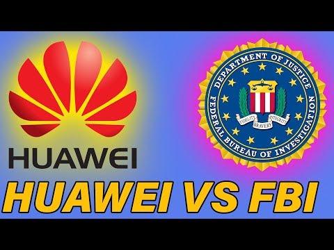 Huawei VS FBI!?? Explained