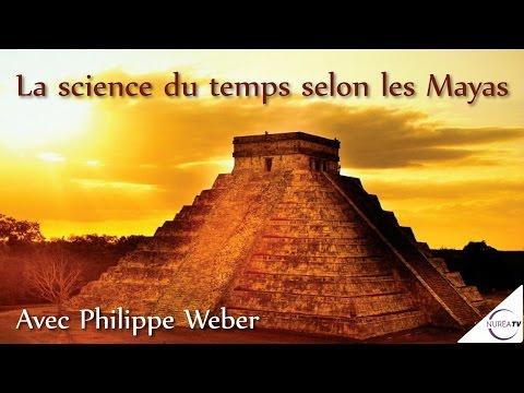 « La Science du temps selon les Mayas » avec Philippe Weber - NURÉA TV