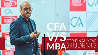 CFA V/S MBA for Final Year Graduation Students | Sanjay Saraf Sir | SSEI | Brief Discussion