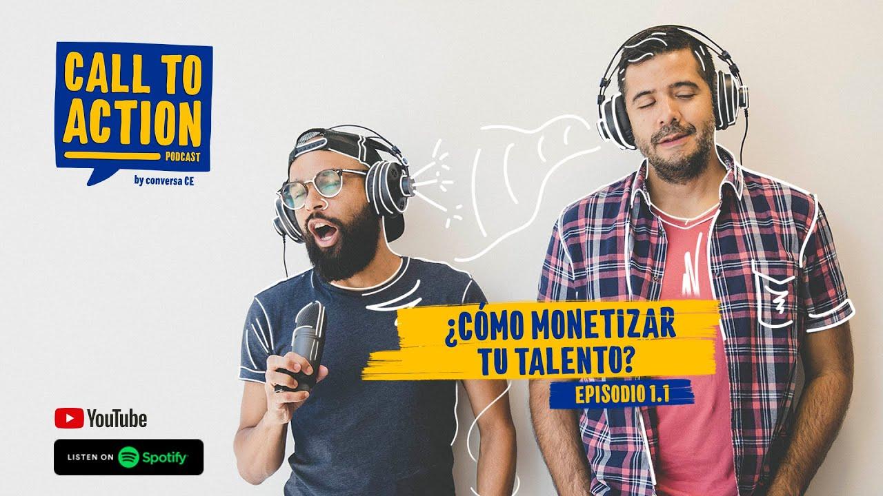 T01E1.1 | ¿Cómo monetizar tu talento?