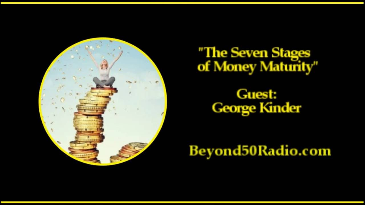 The Seven Stages of Money Maturity - YouTube