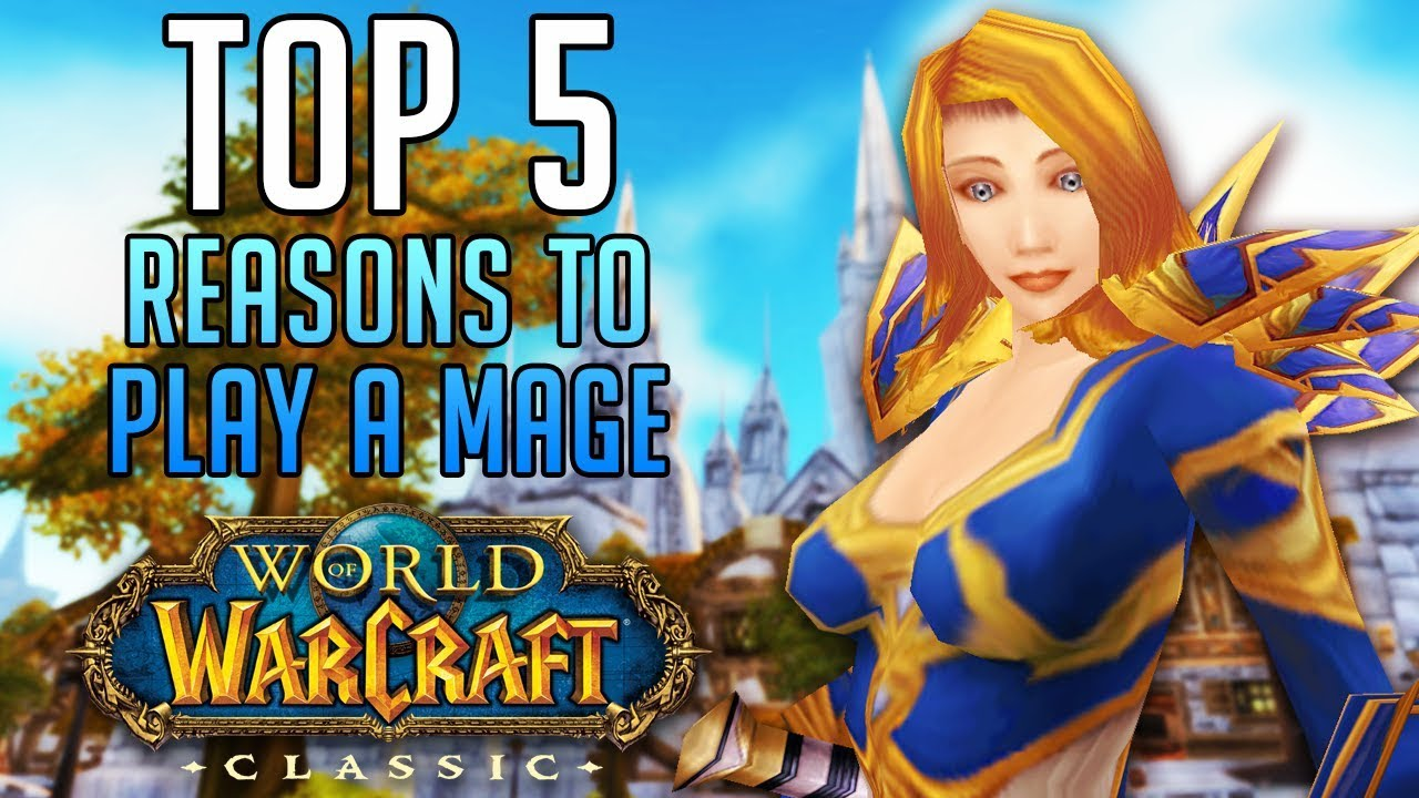 Top 5 Reasons to Play a MAGE in Classic World of Warcraft thumbnail