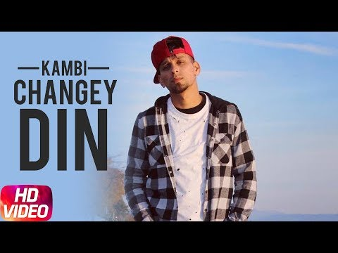 Changey Din | Audio Song | Kambi | Sukh E | Sukh Sanghera | Speed Records