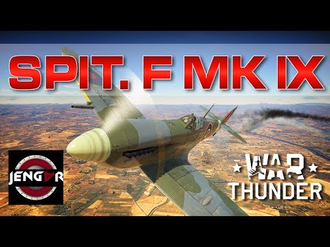 War Thunder Realistic: Spitfire F Mk IX [Perfection]