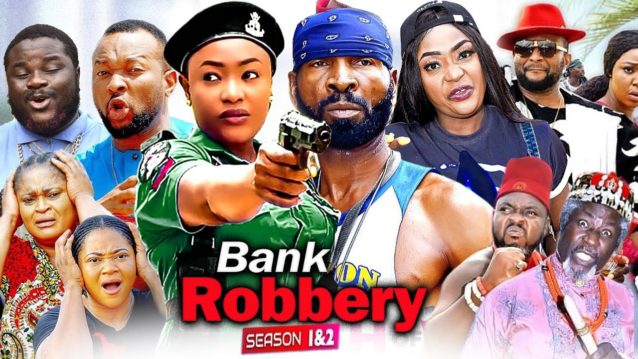 Download Bank Robbery Complete 1&2 (New Hit Movie) 2021 LATEST NIGERIAN MOVIE/ 2021 LATEST NOLLYWOOD MOVIE