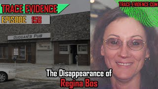 158 - The Disappearance of Regina Bos