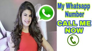 Jacqueline whatsapp Number.. bollywood Actress number