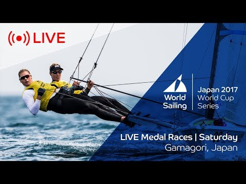 LIVE Sailing  World Cup Series Gamagori  Medal Races  Saturday October 21