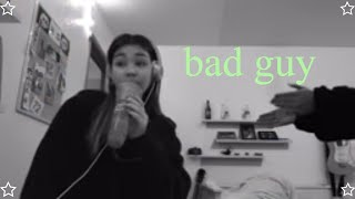 bad guy billie eilish cover Video
