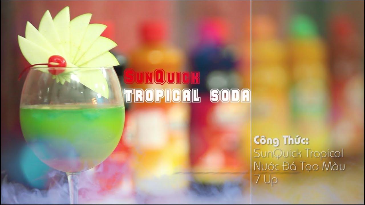 [Học Pha Chế] TROPICAL SODA