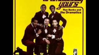 Ron Banks and The Dramatics - You