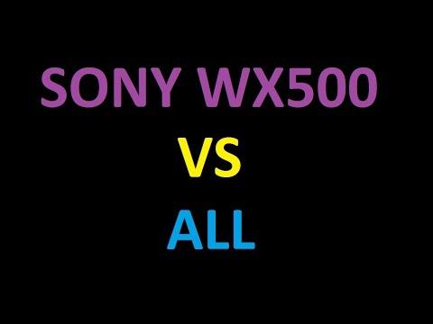 SONY Cyber-shot DSC-WX500 vs all