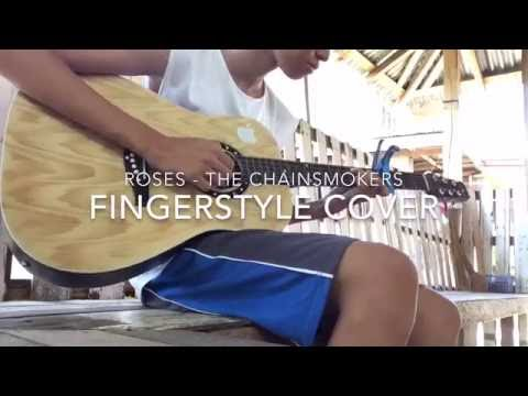 roses - the chainsmokers fingerstyle cover