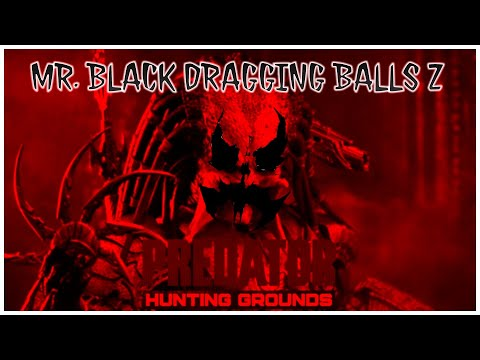 PREDATOR™:HUNTING GROUNDS* - MR. BLACK DRAGGING BALLS Z |