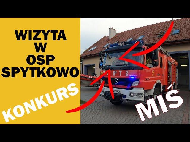 WIZYTA W OSP SPYTKOWO - KONKURSIK!