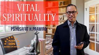 POH Online Service 24 May 2020 - VITAL SPIRITUALITY   Ps.Yosafat H.Prawiro